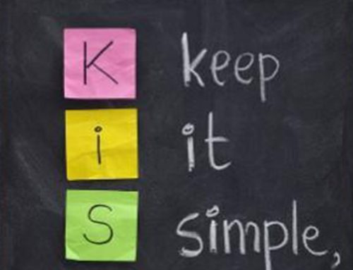 Keep it simply, stupid!